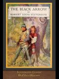 The Black Arrow: Illustrated Classic