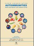 Food-Associated Autoimmunities: When Food Breaks Your Immune System