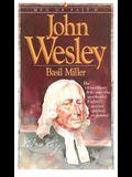 John Wesley (Men of Faith)