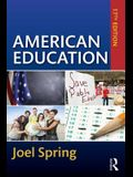 American Education: 17th Edition