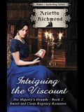 Intriguing the Viscount: Sweet and Clean Regency Romance