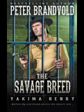 The Savage Breed: A Western Fiction Classic