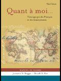 Quant a Moi...: Temoignages Des Francais Et Des Francophones: Manuel de Classe [With Audio CDs]
