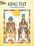 King Tut Coloring Book (Dover History Coloring Book)