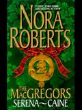 The Macgregors; Serena, Caine-(2 Books in One)