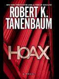 Hoax: A Novel (Tanenbaum, Robert) (A BUTCH KARP-MARLENE CIAMPI THRILLER)