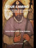 Your Camino - A Lightfoot Guide to Practical Preparation for a Pilgrimage