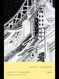 Weary Kingdom: Poems