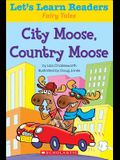 City Moose, Country Moose