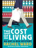 The Cost of Living: An Ant & Bea Mystery