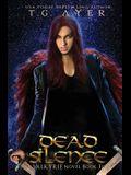 Dead Silence: A Valkyrie Novel - Book 5