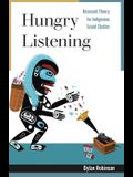 Hungry Listening: Resonant Theory for Indigenous Sound Studies
