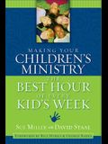 Making Your Children's Ministry the Best Hour of Every Kid's Week