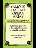 Famous Italian Opera Arias: A Dual-Language Book a Dual-Language Book