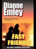 Fast Friends: Iris Thorne Mysteries