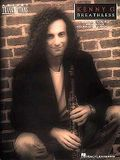 Kenny G - Breathless: Soprano, Alto, and Tenor Saxophone