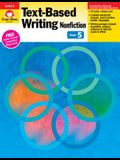 Text Based Writing Nonfiction, Grade 5
