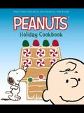 The Peanuts Holiday Cookbook: Sweet Treats for Favorite Occasions All Year Round