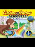 Curious George Discovers the Rainbow (Science Storybook)