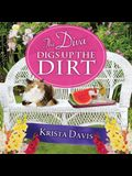 The Diva Digs Up the Dirt Lib/E