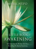 The Little Book of Awakening: Selections from the #1 New York Times Bestselling the Book of Awakening