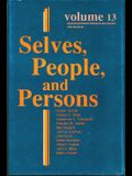 Selves, People, and Persons: What Does It Mean to Be a Self?