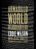 Armadillo World Headquarters: A Memoir