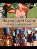Every Last Drop: Bringing Clean Water Home
