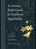 A Literary Field Guide to Southern Appalachia