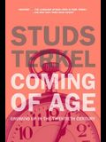 Coming of Age: The Story of Our Century by Those Who've Lived It