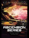 Ascension Series: Books 4 - 6