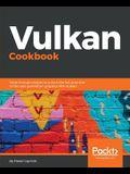 Vulkan Cookbook: Work through recipes to unlock the full potential of the next generation graphics API-Vulkan