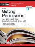 Getting Permission: How to License & Clear Copyrighted Materials Online & Off