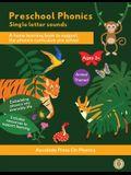 Preschool Phonics: Single Letter Sounds (Animal Edition)
