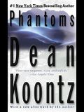 Phantoms: A Thriller