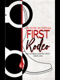 First Rodeo: The Cowboy and the Dom, Book One