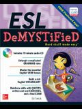 ESL Demystified [With CD (Audio)]