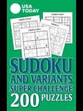 USA Today Sudoku and Variants Super Challenge: 200 Puzzles