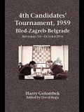 4th Candidates' Tournament, 1959 Bled-Zagreb-Belgrade September 7th - October 29th