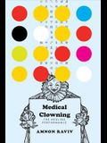 Medical Clowning: The Healing Performance