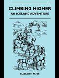 Climbing Higher - An Iceland Adventure