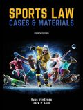 Sports Law: Cases and Materials 4th Edition