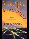 Traffic & Laughter
