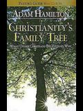 Christianity's Family Tree Pastor's Guide: What Other Christians Believe and Why [With CDROM]