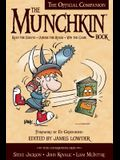 The Munchkin Book: The Official Companion: Read the Essays, Abuse the Rules, Win the Game