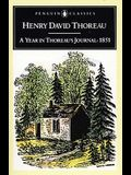 A Year in Thoreau's Journal: 1851 (Penguin Classics)