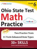 Ohio State Test Prep: 6th Grade Math Practice Workbook and Full-length Online Assessments: OST Study Guide