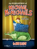 The Misadventures of Michael McMichaels, Vol 1: The Angry Alligator