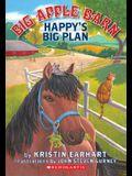 Big Apple Barn #2: Happy's Big Plan