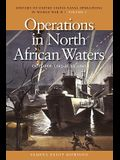 Operations in North African Waters, October 1942-June 1943: History of United States Naval Operations in World War II, Volume 2